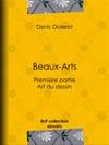 Beaux-Arts Premire Partie - Art Du Dessin