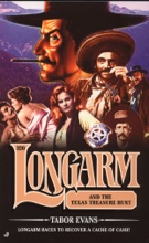 Longarm 320: Longarm And The Texas Treasure Hunt