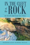 In The Cleft Of The Rock An Israeli-American Love Story