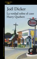 Download and Read Online La verdad sobre el caso Harry Quebert
