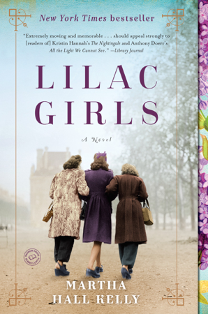 Lilac Girls - Martha Hall Kelly