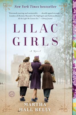 Martha Hall Kelly - Lilac Girls book