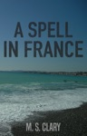 A Spell In France