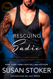 Rescuing Sadie: A Delta Force Heroes & Masters and Mercenaries Novella book