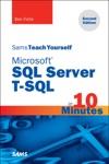 Microsoft SQL Server T-SQL In 10 Minutes Sams Teach Yourself 2e