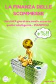 La Finanza delle Scommesse Book Cover