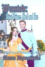Wanted: Royal Princess Shock and Awe: Royal Hearts of Mondoverde Series Vol. 4