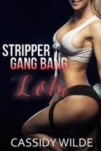 Stripper Gang Bang: Lola