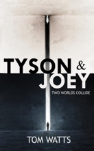 Tyson & Joey: Two Worlds Collide