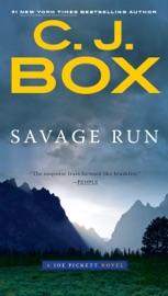Savage Run - C. J. Box by  C. J. Box PDF Download
