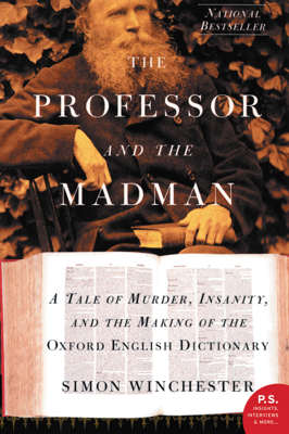 The Professor and the Madman - Simon Winchester book