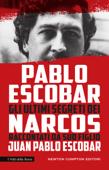 Pablo Escobar. Gli ultimi segreti dei Narcos raccontati da suo figlio Book Cover