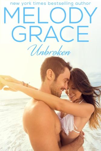 Unbroken - Melody Grace - Melody Grace