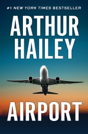 Airport - Arthur Hailey book summary