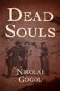 Nikolai Gogol - Dead Souls  artwork