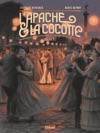 LApache  La Cocotte - Tome 02