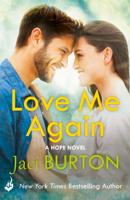 Jaci Burton - Love Me Again: Hope Book 7 artwork
