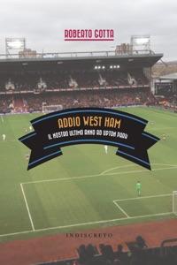 Addio West Ham da Roberto Gotta