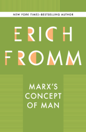 Marx's Concept of Man book