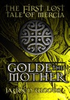 The First Lost Tale Of Mercia Golde The Mother