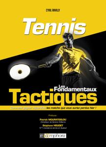 Tennis - Les fondamentaux tactiques La couverture du livre martien