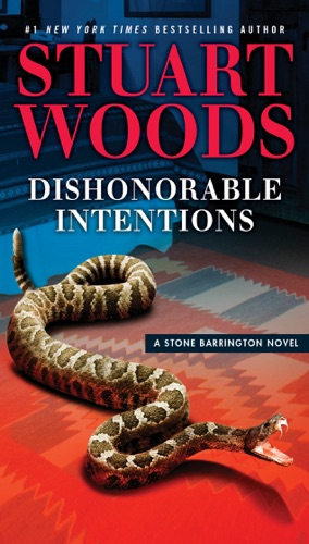 Stuart Woods - Dishonorable Intentions