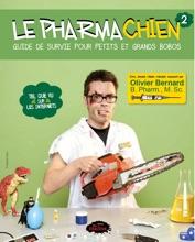 Le Pharmachien 02 : Guide De Survie Pour Petits Et Grands Bobos