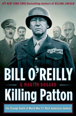 Killing Patton - Bill O'Reilly & Martin Dugard book