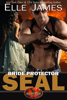 Elle James - Bride Protector SEAL  artwork
