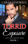 Torrid Exposure - Book 1