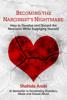 Shahida Arabi - Becoming the Narcissist's Nightmare artwork