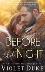 Before That Night Unfinished Love Caine  Addison Duet Book 1 Of 2