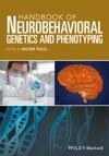 Handbook Of Neurobehavioral Genetics And Phenotyping