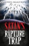 Satans Rapture Trap