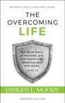 The Overcoming Life Updated Edition