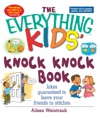 The Everything Kids Knock Knock Book