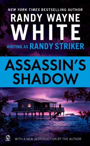 Randy Striker & Randy Wayne White - Assassin's Shadow