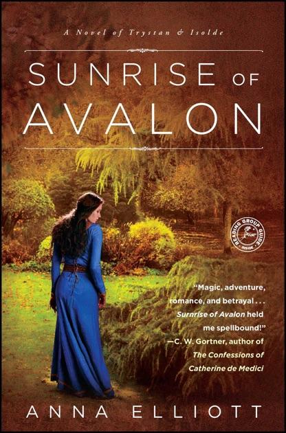 Sunrise Of Avalon By Anna Elliott On Apple Books