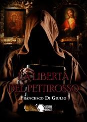 Download and Read Online La libertà del pettirosso