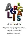 Programme Agrgation 2014 - Lettres Classiques - Concours Interne