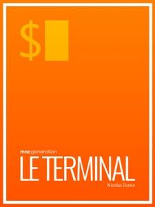 Tout savoir sur : Le terminal par Nicolas Furno Couverture de livre