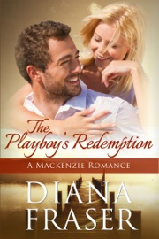 THE PLAYBOYS REDEMPTION (BOOK 5, THE MACKENZIES--JAMES)