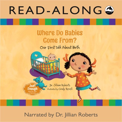 Where Do Babies Come From? Read-Along