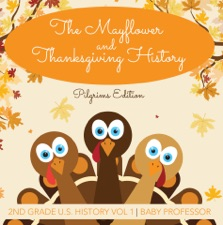 The Mayflower And Thanksgiving History Pilgrims Edition 2nd Grade