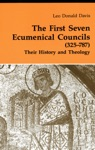 The First Seven Ecumenical Councils 325-787