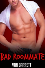 Bad Roommate (First Time Gay)