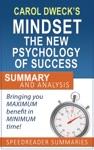 Carol Dwecks Mindset The New Psychology Of Success Summary And Analysis