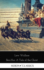 Ben Hur A Tale Of The Christ Heron Classics