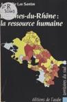 Bouches-du-Rhne  La Ressource Humaine