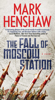 Mark Henshaw - The Fall of Moscow Station artwork